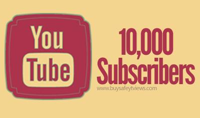 YouTube 10,000 Subscribers