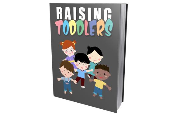 RAISING TODDLERS (E-BOOK)