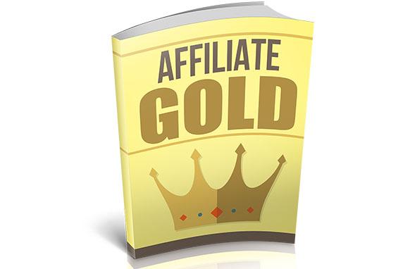Affiliate Gold (E-BOOK)