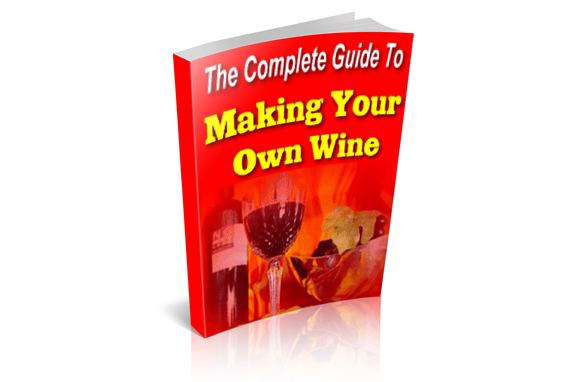 HOW TO MAKE YOUR OWN WINE (E-BOOK)