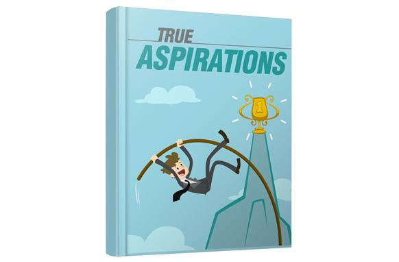 TRUE ASPIRATIONS (E-BOOK)
